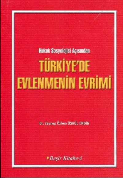Türkiye'de Evlenmenin Evrimi
