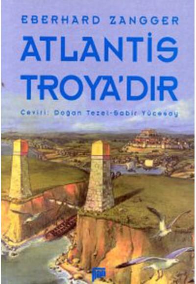 Atlantis Troyadır