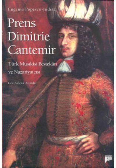 Prince Dimitrie Cantemir Türk Musıkisi Bestekarı ve Nazariyatçısı