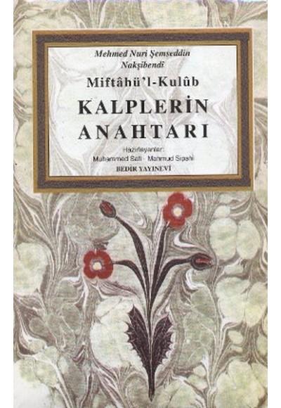Miftahü'l Kulub Kalplerin Anahtarı