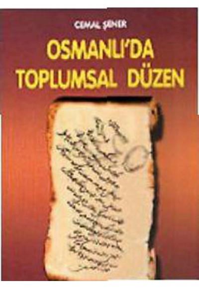 Osmanlıda Toplumsal Düzen