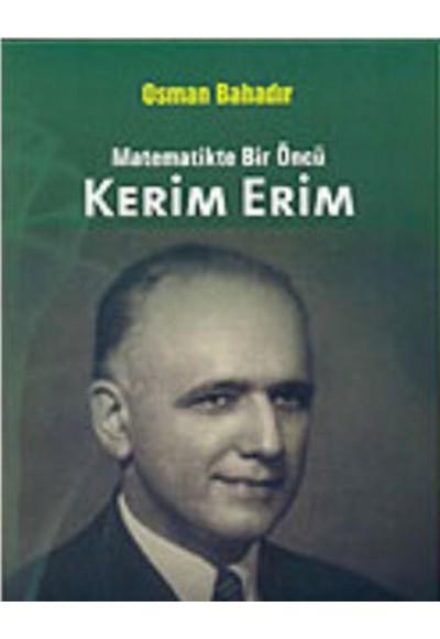 Kerim Erim  Matematikte Bir Öncü