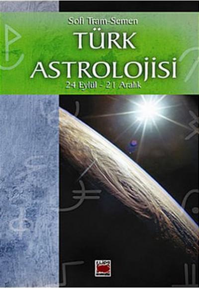 Türk Astrolojisi 24 Eylül 21 Aralık 3. Kitap