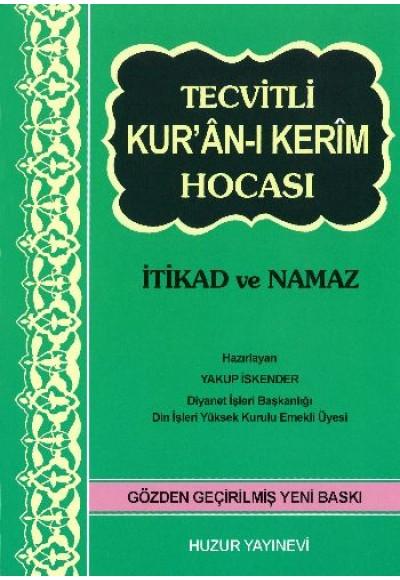 Tecvitli Kuran ı Kerim Hocası