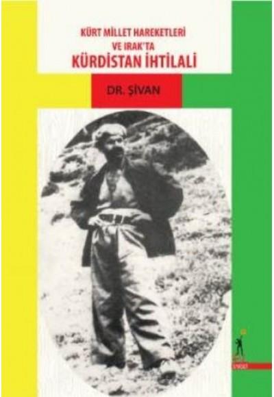 Kürt Millet Hareketleri ve Irak'ta Kürdistan İhtilali
