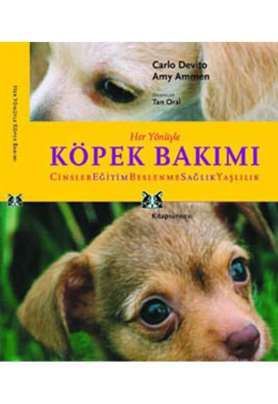 Her Yönüyle Köpek Bakımı Cinsler, Eğitim, Beslenme, Sağlık, Yaşlılık