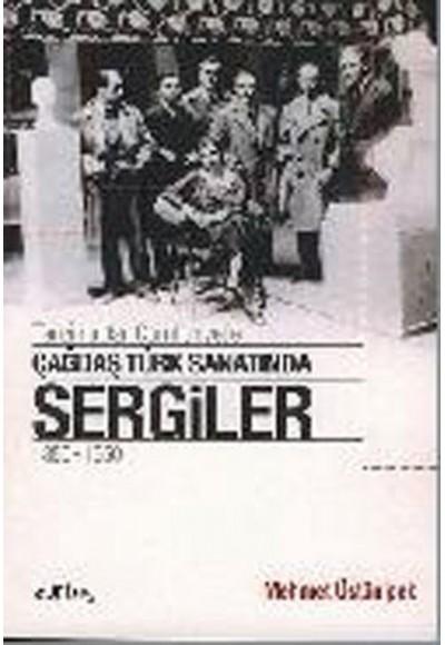 Çağdaş Türk Sanatında Sergiler 1850 1950