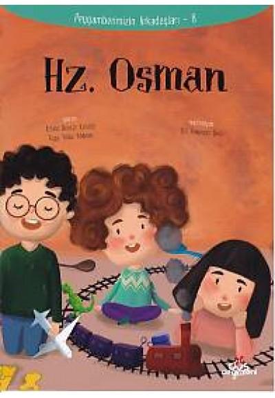 Peygamberimizin Arkadaşları 8 Hz. Osman