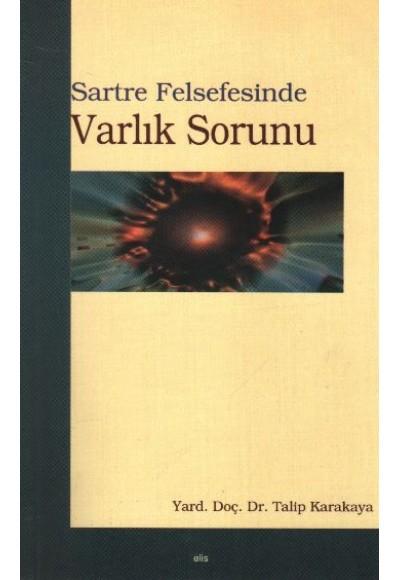 Sartre Felsefesinde Varlık Sorunu