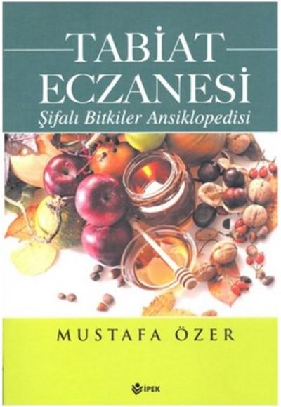 Tabiat Eczanesi şifalı Bitkiler Ansiklopedisi