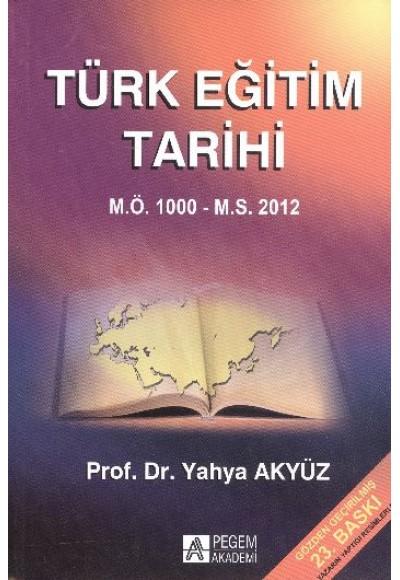 Türk Eğitim Tarihi M.Ö. 1000 M.S. 2013