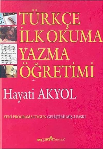 Türkçe İlk Okuma Yazma Öğretimi