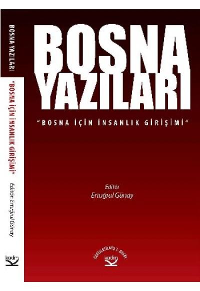 Bosna Yazıları Bosna İçin İnsanlık Girişimi