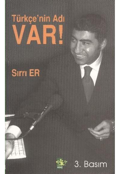 Türkçe'nin Adı Var