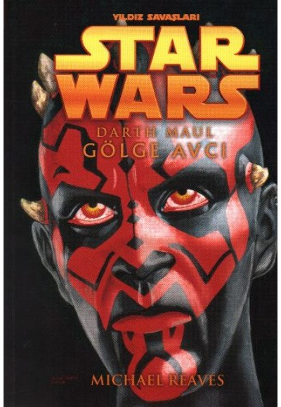 Star Wars / Darth Maul / Gölge Avcı