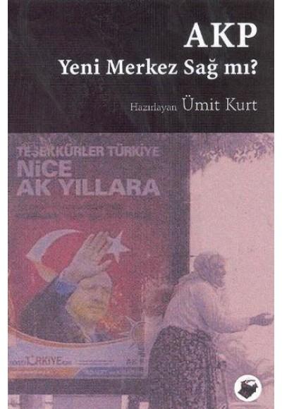 AKP Yeni Merkez Sağ mı