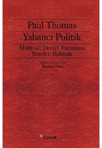 Yabancı Politik Marksist Devlet Kuramına Yeniden Bakmak