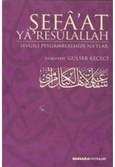 Şefa'at Ya Resulallah