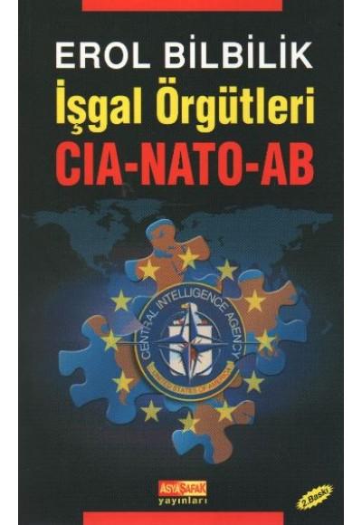 İşgal Örgütleri CIA NATO AB
