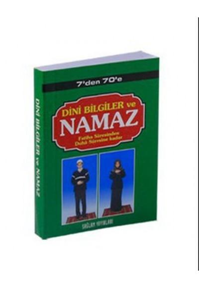 7'den 70'e Dini Bilgiler ve Namaz (Kod: 003-Mini Boy)