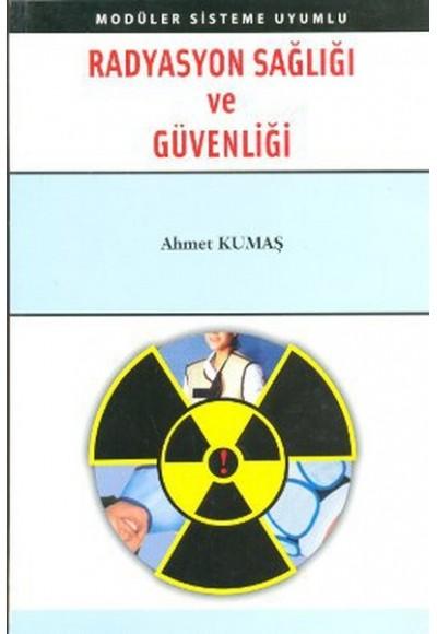Radyasyon Sağlığı ve Güvenliği