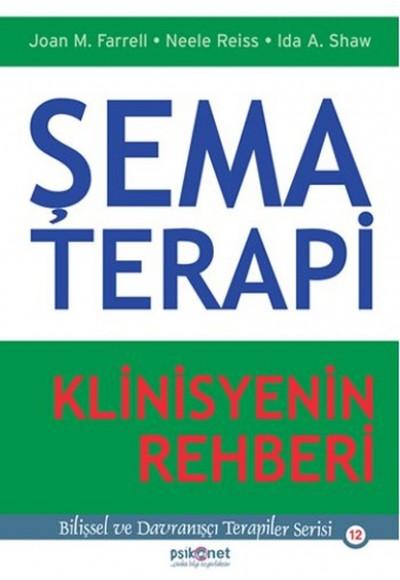 Şema Terapi - Klinisyenin Rehberi