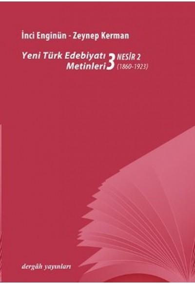 Yeni türk Edebiyatı Metinleri 3 Nesir 2 1860 1923