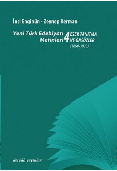 Yeni Türk Edebiyatı Metinleri 4 Eser Tanıtma ve Önsözler 1860 1923