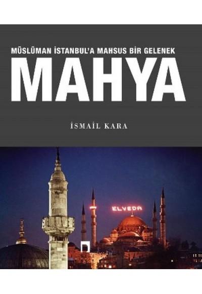 Mahya Müslüman İstanbula Mahsus Bir Gelenek