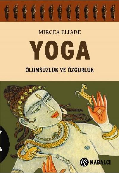 Yoga Ölümsüzlük ve Özgürlük