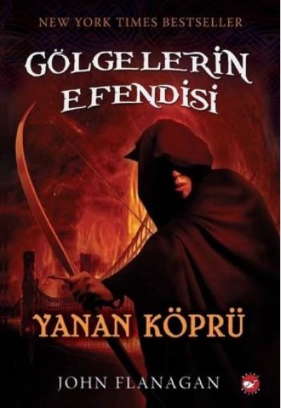 Gölgelerin Efendisi 02 Yanan Köprü