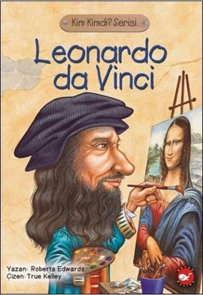 Kim Kimdi Serisi Leonardo Da Vinci