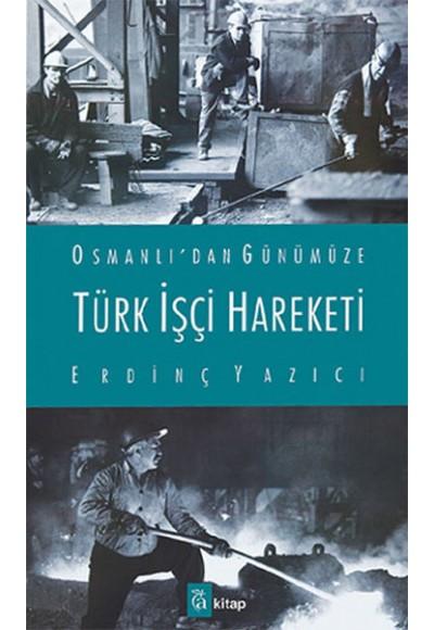 Türk İşçi Hareketi