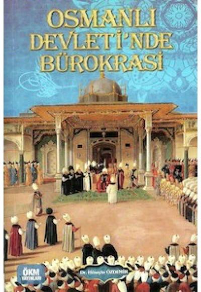 Osmanlı Devletinde Bürokrasi