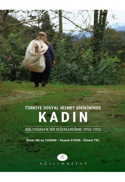 Türkiye Sosyal Hizmet Birikiminde Kadın