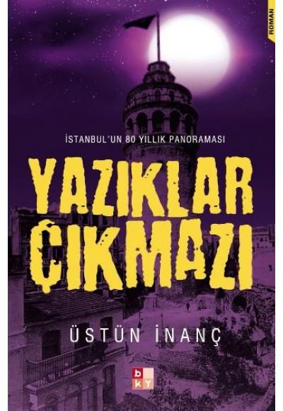 Yazıklar Çıkmazı İstanbul'un 80 Yıllık Panoraması