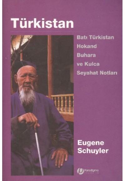Türkistan Batı Türkistan Hokand Buhara ve Kulca Seyahat Notları