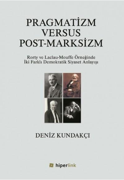Pragmatizm Versus Post-Marksizm