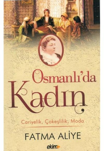 Osmanlı'da Kadın