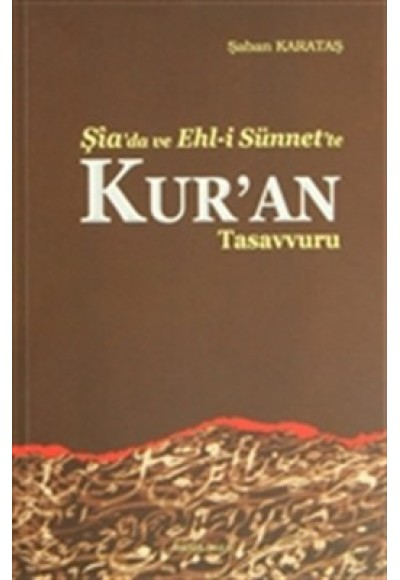 Şiada ve Ehli Sünnette Kuran