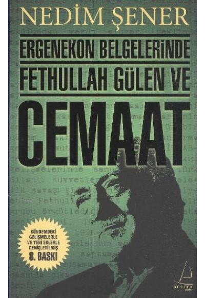 Ergenekon Belgelerinde Fethullah Gülen ve Cemaat