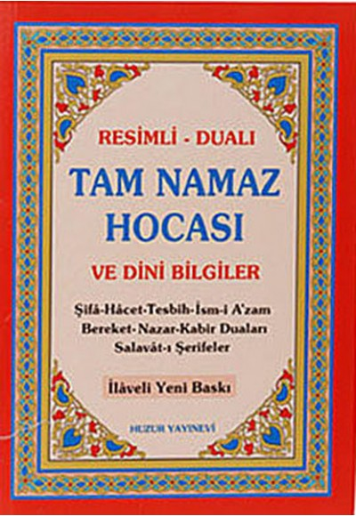 Tam Namaz Hocası ve Dini Bilgiler Resimli Dualı