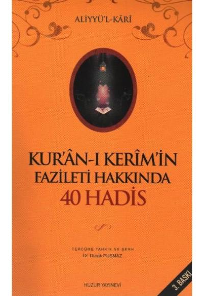 Kur'an ı Kerim'in Fazileti Hakkında 40 Hadis