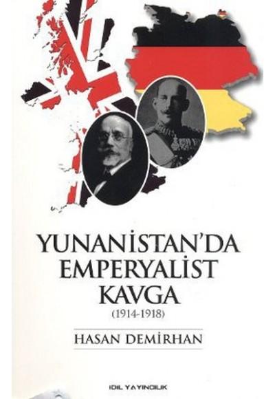Yunanistan'da Emperyalist Kavga 1914 1918