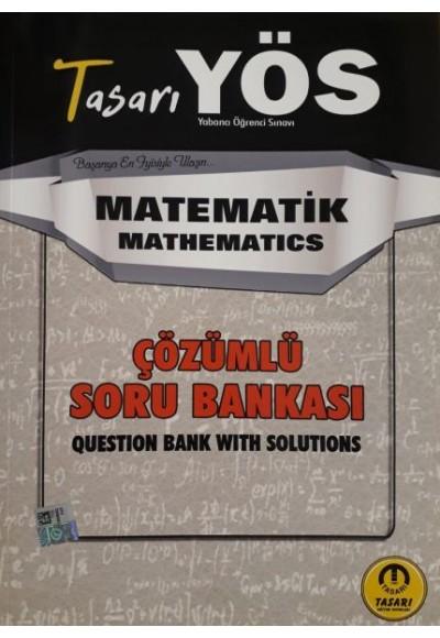 Tasarı YÖS Matematik Çözümlü Soru Bankası 2020 (Yeni)