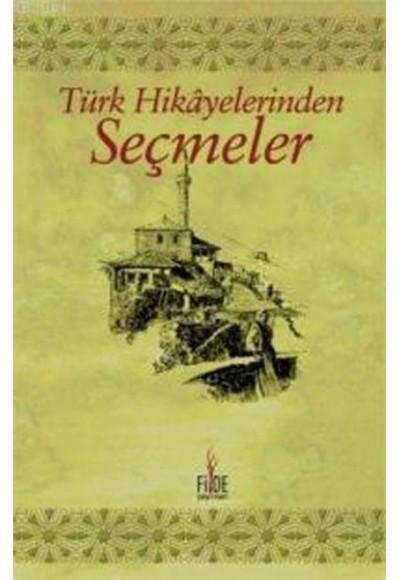 Türk Hikayelerinden Seçmeler 1