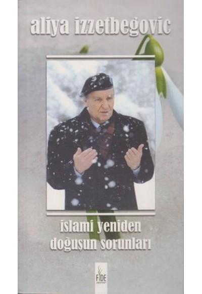 İslami Yeniden Doğuşun Sorunları