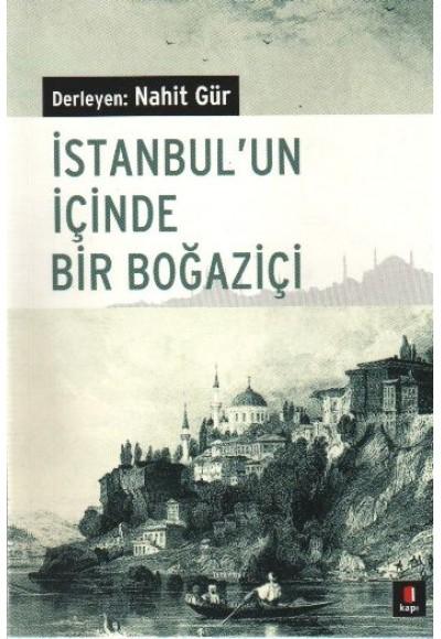 İstanbulun İçinde Bir Boğaziçi