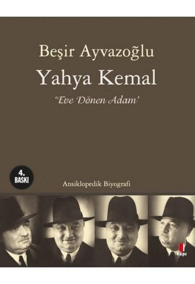 Yahya Kemal Eve Dönen Adam