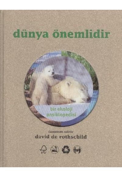 Dünya Önemlidir Bir Ekoloji Ansiklopedisi